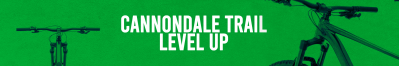Cannondale Trail – Level up
